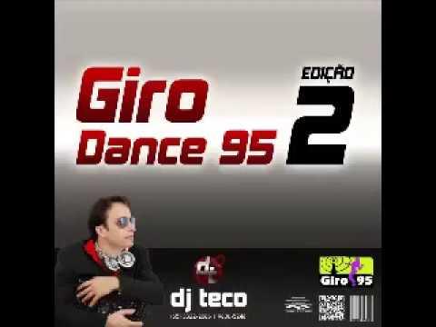 Giro Dance 95 vol 02 DJ Teco