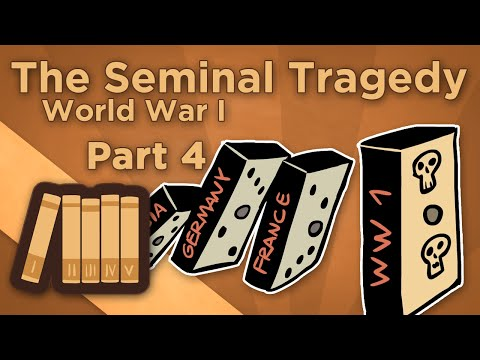 Extra History - World War I: The Seminal Tragedy - Chapter 4: The Final Act
