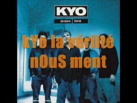 Kyo - La Verite Nous Ment