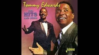Watch Tommy Edwards I Really Dont Want To Know video