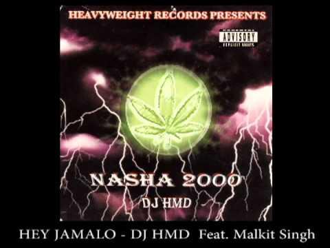 Hey Jamalo - Dj Hmd Feat.malkit Singh video