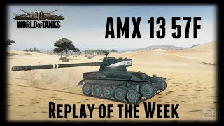 Let's Play World of Tanks | AMX 13 57F | Replay of the Week [ Gameplay - German - Deutsch ]