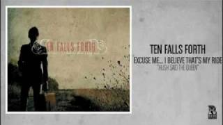 Watch Ten Falls Forth Hush Said The Queen video