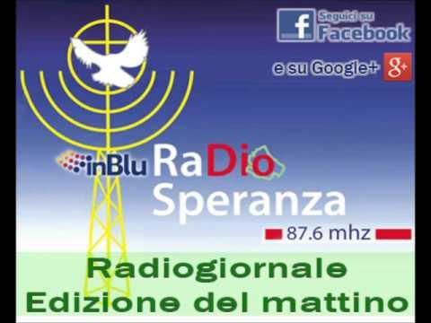 Radio Speranza Notizie mattino - Martedì 26 Aprile