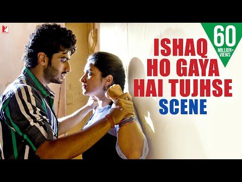 Ishaq Ho Gaya Hai Tujhse - Scene | Ishaqzaade | Arjun Kapoor | Parineeti Chopra