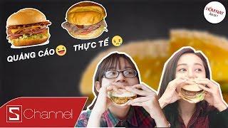 """HÔM NAY ĂN GÌ - THỰC TẾ VS QUẢNG CÁO: KFC, Lotteria hay BurgerKing có Hamburger """"Chất"""" nhất ?"""