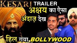 Bollywood Stars Got Awestruck After Watching Akshay Kumar's KESARI Trailer