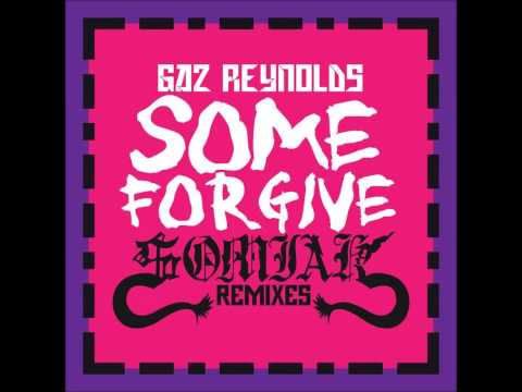 FUNKY FRENCH HOUSE MUSIC-SOMIAK AND GAZ REYNOLDS-SOME FORGIVE 2O15 (SOMIAK RE-SAMPLED RADIO EDIT)