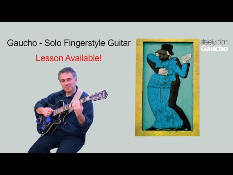 Steely Dan, Gaucho -- solo fingerstyle guitar arrangement by Jake Reichbart