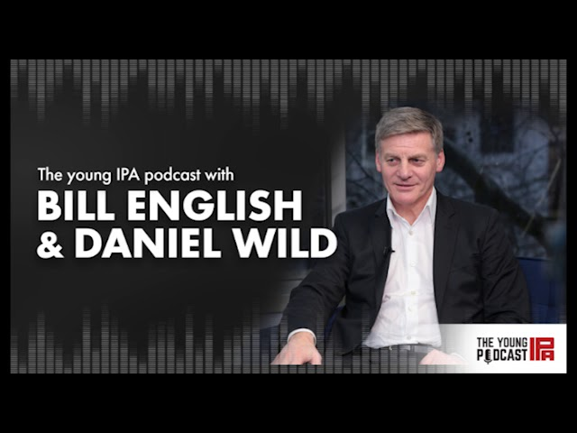 The Young IPA Podcast в Episode 69 with Sir Bill English amp Daniel Wild