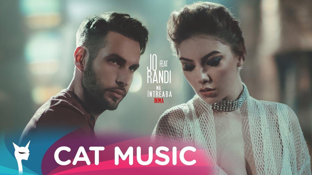JO feat. Randi - Ma intreaba inima (Official Video)