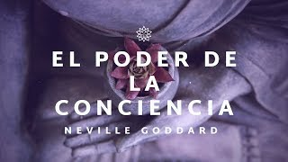 El Poder de la Conciencia - Cap. 1, 2 y 3 - Neville Goddard AUDIOLIBRO