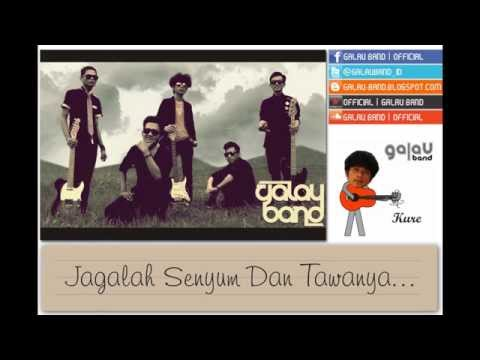 Galau Band -  Tolong Jaga Mantanku (Official Lyrics Video)