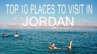 Top 10 Places to Visit in Jordan | Things to do in Jordan | Top Attractions Travel Guide