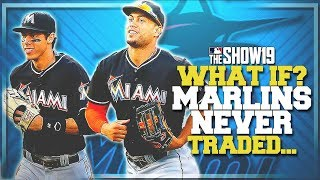 What if the Miami Marlins NEVER TRADED Yelich, Stanton, Ozuna & MORE!! | MLB the Show 19
