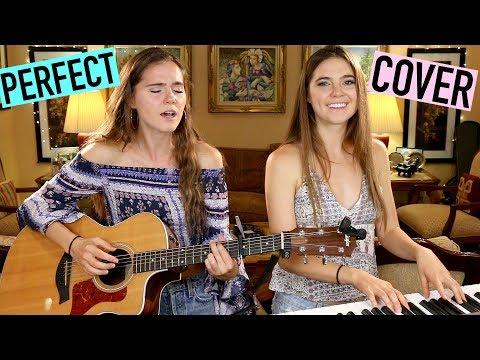 Ed Sheeran - Perfect - Nina and Randa Cover
