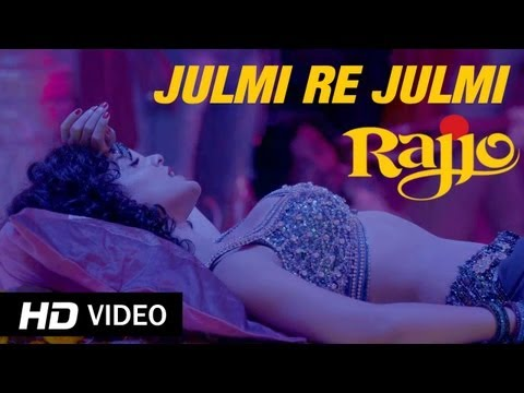 Julmi Re Julmi - Rajjo | Kangana Ranaut (full Song Hd) video