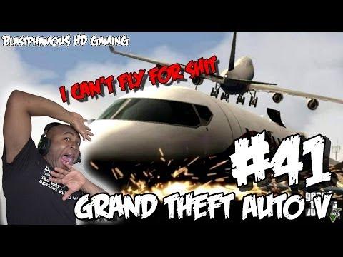 ►► WORLDS WORST GTA5 PLANE CRASHES - Grand Theft Auto 5 Part 41 (w/ BlastphamousHD)