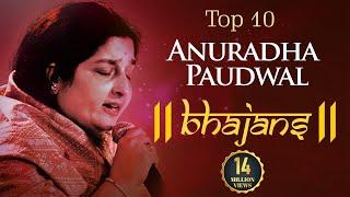 Top 10 Anuradha Paudwal Bhajans | Popular Bhakti Songs Hindi - Om Jai Ambe Gauri, Jai Maa Ambe...