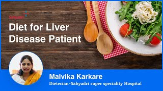 Diet for Liver Disease Patient | Liver Patients के लिए सही आहार |  Malvika Karkare