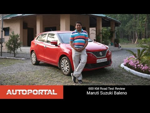 Maruti Suzuki Baleno 600 KM Test Drive Review - Autoportal