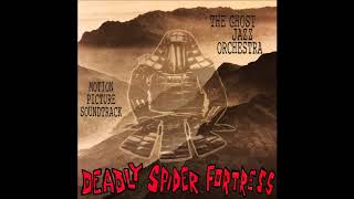 Ghost Jazz Orchestra- Deadly Spider Fortress FULL TAPE
