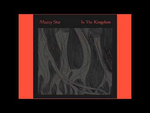 Mazzy Star - In the Kingdom (Radio Edit)