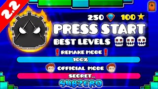 """THE BEST LEVELS OF PRESS START"" !!! - GEOMETRY DASH [2.2] !!"
