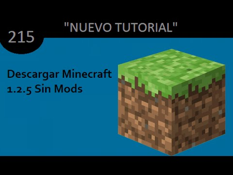 Como Descargar Minecraft 1.2.5 (Sin Mods)