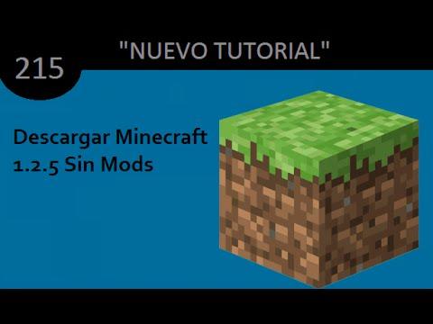 Como Descargar Minecraft 1.2.5 (Sin Mods)