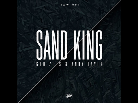 God Zeus & Andy Fayer - Sand King (Original Mix)