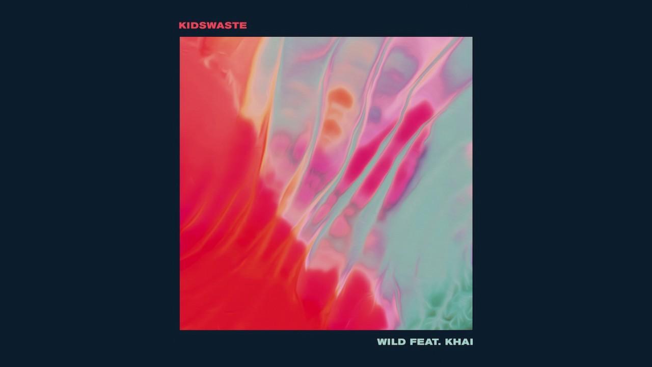 Kidswaste - Wild feat. Khai (Cover Art)