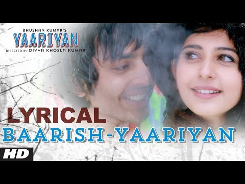 Baarish Yaariyan Lyrical Video | Himansh Kohli Rakul Preet |...
