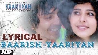 download lagu Baarish Yaariyan Al   Himansh Kohli, Rakul Preet gratis