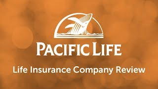 Pacific Life Insurance | Life Insurance Company Review by Quotacy