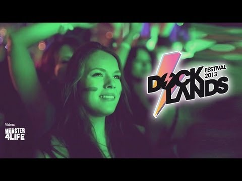 Docklands Festival 2013 Aftermovie