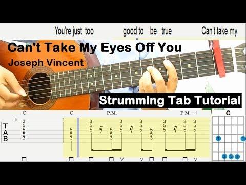 Download Lagu  Joseph Vincent Can't Take My Eyes Off You Guitar Tutorial Strumming Tab - Beginner Guitar Lessons Mp3 Free
