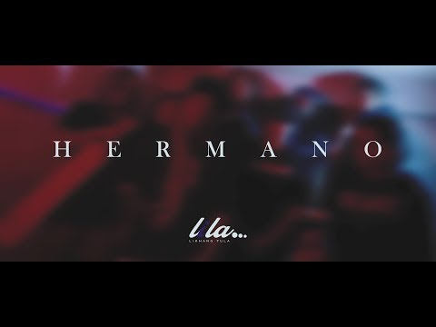 Lila - Hermano ( Official Music Video )