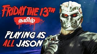 Friday the 13th All Jason Gameplay Live Tamil Gaming