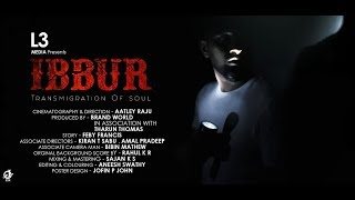 IBBUR- ആത്മാക്കളുടെ പരകായ പ്രവേശം | Malayalam Horror Short Film