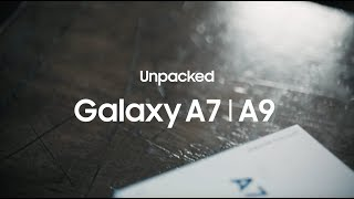Unpacked Galaxy A7 | A9