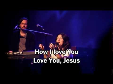 Christy Nockels - How I Love You
