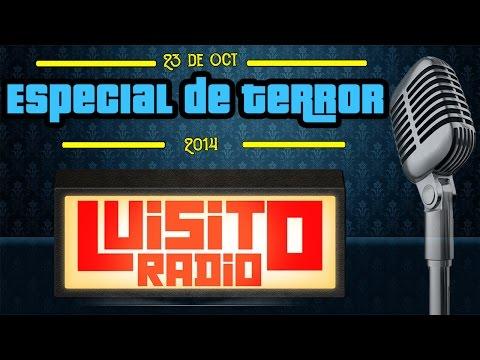 Luisito Radio - Especial Terror