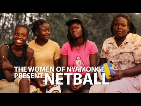 The Women of Nyamonge Present: Netball - mamahope.org