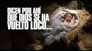 Dicen por ahí que Dios se ha vuelto loco... - Jesus Adrian Romero