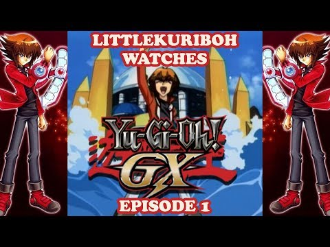 LittleKuriboh Watches YGO GX - Episode 1