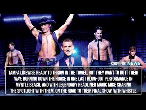 Magic Mike XXL Plot Details Revealed & More Cast Added!