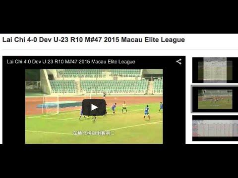 Lai Chi 4-0 Dev U-23 R10 M#47 2015 Macau Elite League