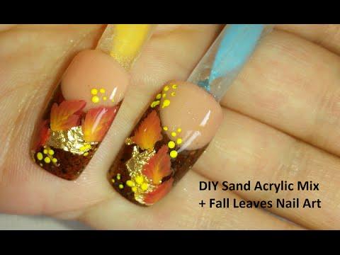 DIY Sand Acrylic Mix + Fall Leaves Nail Art