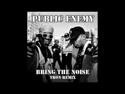 Public Enemy - Bring The Noise (Tron Remix)